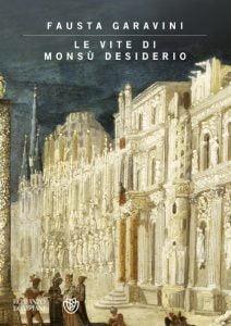 Le vite di Monsu Desiderio