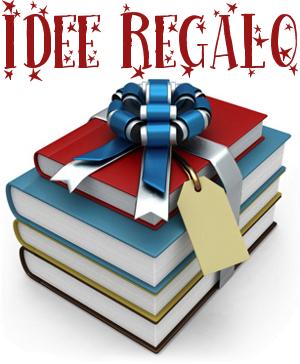 Idee regalo consigli sui libri da regalare a natale 2014 for Libri regalo