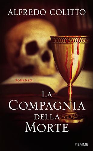 LA COMPAGNIA DELLA MORTE di Alfredo Colitto