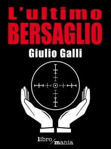 Ultimo-bersaglio_Guido-Galli
