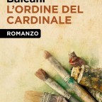 L'ORDINE DEL CARDINALE di Gianni Baleani