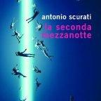 LA SECONDA MEZZANOTTE di Antonio Scurati