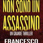 NON SONO UN ASSASSINO di Francesco Caringella